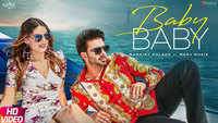 Latest Punjabi Song 'Baby Baby' Sung By Mankirt Aulakh Featuring Manj Musik