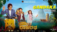 Rajaratha – Gandaka Video Song