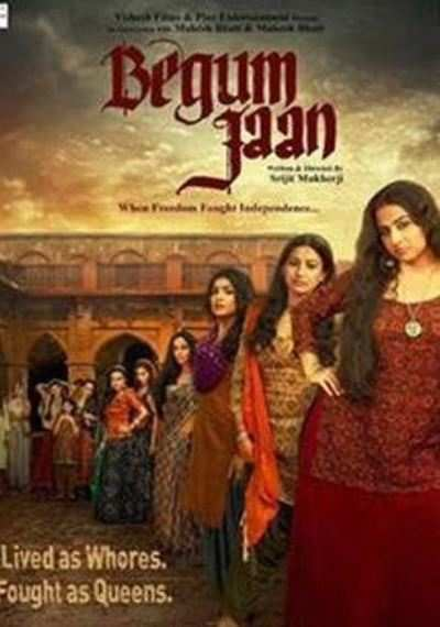 Begum Jaan review: Queen of the damned