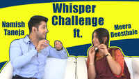 Whisper Challenge Ft. Namish Taneja & Meera Deosthale |Vidya| |Exclusive|