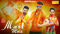 Latest Haryanvi Song 'Mast Mola' Sung By Mohit Sharma