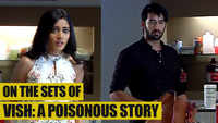 On the sets of Vish: A Poisonous Story