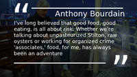 Quotes from Anthony Bourdain's books that encourage you to live happily