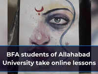 BFA students of Allahabad University take online lessons