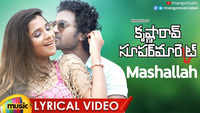 Krishnarao Super Market | Song - Mashallah (Lyrical)