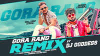 Latest Punjabi Song 'Gora Rang' (Remix) Sung By Inder Chahal And Millind Gaba