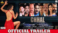 Chhal - Official Trailer