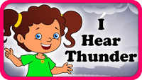 Popular Children English Nursery Rhyme 'I hear thunder' - Kids Nursery Rhymes In English