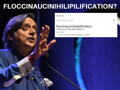Shashi Tharoor's latest word is Floccinaucinihilipilification and here's what it means