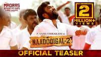 Naadodigal 2 - Official Teaser