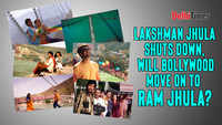 Lakshman Jhula shuts down, will Bollywood move on to Ram Jhula?