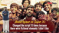 Anand Kumar on Super 30: Changed script 13 times because there were fictional elements I didn't like