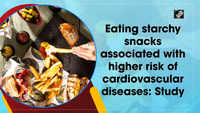 Eating starchy snacks associated with higher risk of cardiovascular diseases: Study