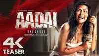Aadai - Official Teaser