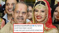 'It was not just COVID which killed him', writes an emotional Sambhavna Seth