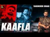 Latest Punjabi Song 'Kaafla' Sung By Varinder Brar