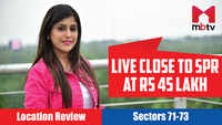 Live close to SPR at Rs 45 lakh | Location Review: Sectors 71-73, Gurugram