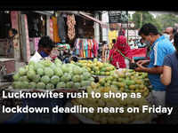 Lucknowites rush to shop as lockdown deadline nears on Friday
