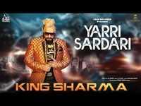 Latest Punjabi Song 'Yarri Sardari' Sung By King Sharma