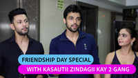 Parth Samthaan shares his Kasautii Zindagii Kay 2 friends are like family to him