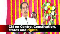 CM Uddhav Thackeray: Constitution empowers states too; Centre not boss of states