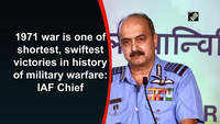 1971 war is one of shortest, swiftest victories in history of military warfare: IAF Chief