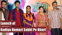 Gudiya Hamari Sabhi Pe Bhari launch: Sarika Bahroliya, Samta Sagar, Sarrtaj Gill attend the bash