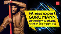 Fitness expert Guru Mann on the right workout, nutrition and weight loss