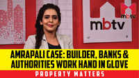 Amrapali Case: Builder, Banks & Authorities work hand in glove