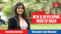 New & developing node of Uran | Dronagiri, Navi Mumbai