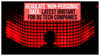 India's plan to regulate 'non-personal' data, latest irritant for US tech companies