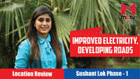 Improved electricity, developing roads | Sushant Lok Phase - 1