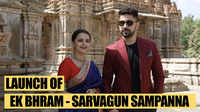 Ek Bhram - Sarvagun Sampanna launched at 1000 year old saas bahu temple