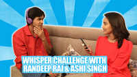 Whisper Challenge Ft. Randeep Rai & Ashi Singh |Yeh Un Dinon Ki Baat Hai| |Exclusive|