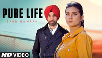 Latest Punjabi Song 'Pure Life' Sung By Sarb Bamrah