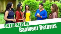 Baalveer Returns on-location: Baalveer and fairies go to find their new companion