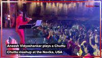 Aneesh Vidyashankar enthralls USA with a Chuttu Chuttu mashup