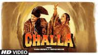 Latest Punjabi Song 'Challa' Sung By Vadda Grewal And Deepak Dhillon