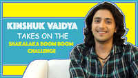 Kinshuk Vaidya takes on the Shakalaka Boom Boom challenge