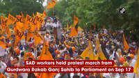 Shiromani Akali Dal holds protest march in Delhi