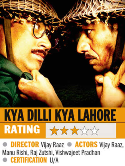 Film review: Kya Dilli Kya Lahore