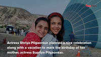 Actress Shriya Pilgaonkar celebrates mother's birthday in Turkey