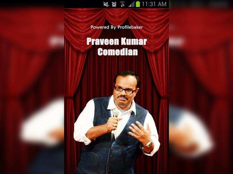 Stand-up comedian Praveen Kumar gets his own app