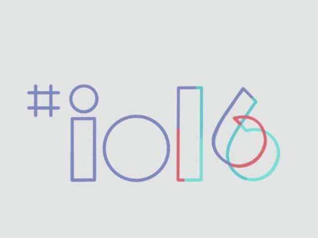 Google I/O 2016: Nine likely announcements