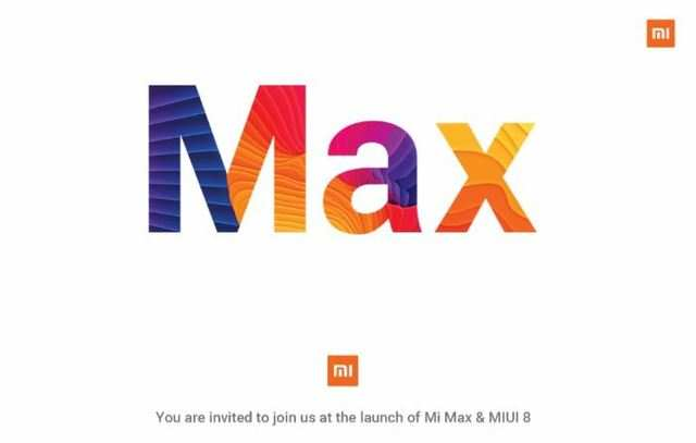 Xiaomi to launch Mi Max and MIUI 8 in India on June 30