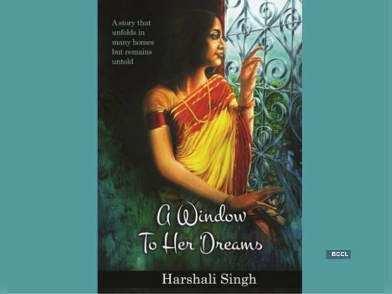 Harshali Singh's A Window To Her Dreams