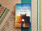 Micro review: 'The Color of Our Sky' paints a tragic picture of friendship and loss