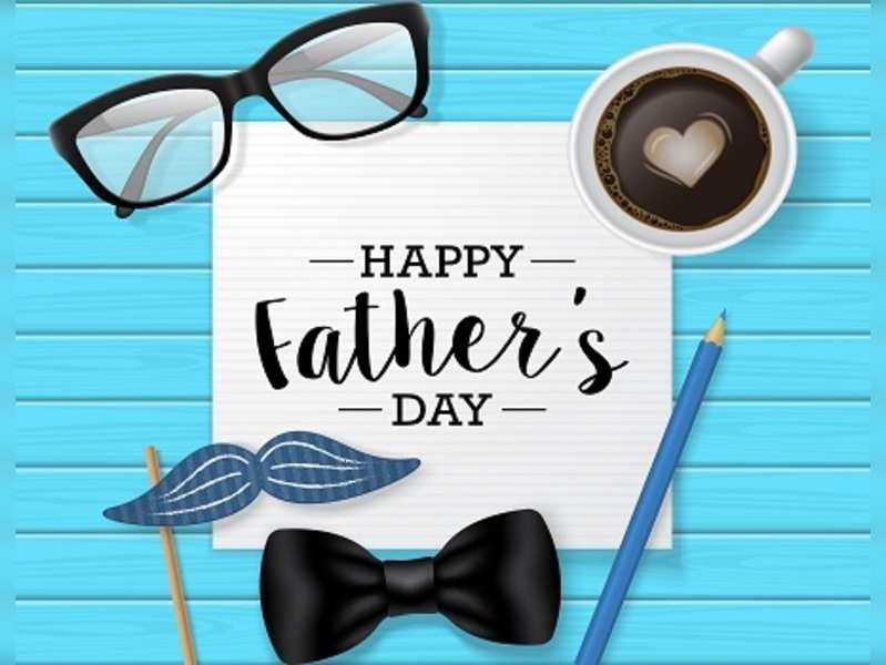 Father's Day 2017 Celebration : How to make it special for your Dad ?