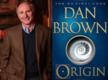"""Dan Brown's """"Origin"""" sells well in it's first week"""