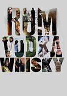 Rum Vodka Whisky